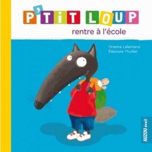 p-tit-loup-rentre-a-l-ecole-9782733822388_0